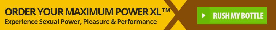 Maximum Power XL